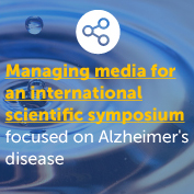 Managing media for an international scientific symposium focused on Alzheimer's disease
